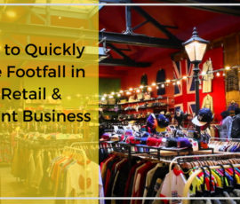 10 Ways to Quickly Increase Footfall in Your Retail & Restaurant Business